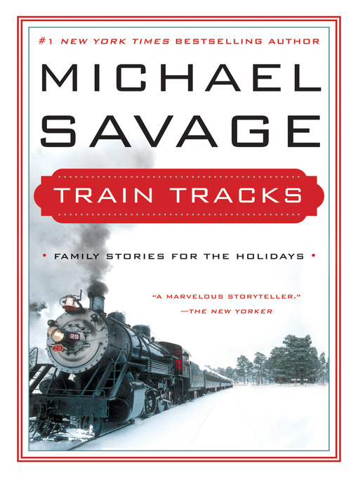 Train tracks [electronic book] Holiday Stories.