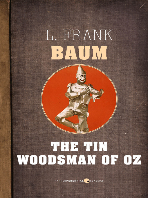 The Tin Woodsman of Oz (eBook): Oz Series, Book 12