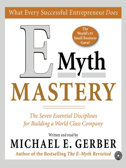 E-Myth Mastery: The Seven Essential Disciplines for Building a World Class Company (MP3)