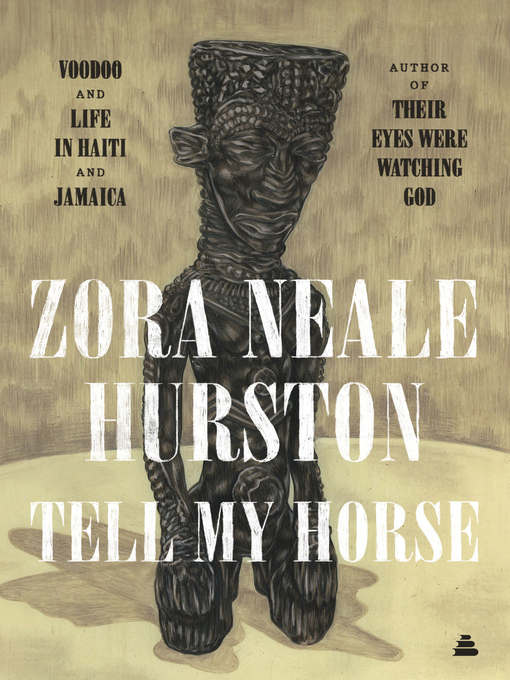 Tell My Horse (eBook): Voodoo and Life in Haiti and Jamaica