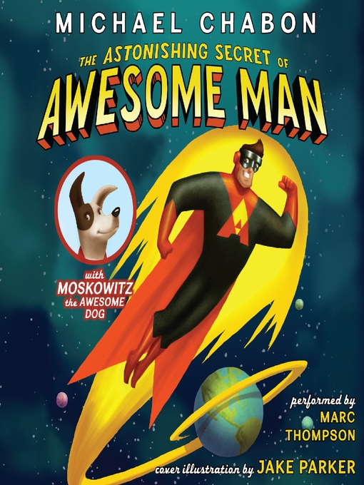 The Astonishing Secret of Awesome Man (MP3)