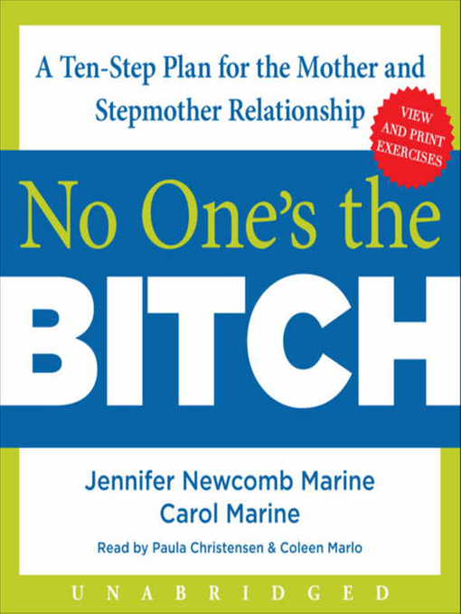 No One's the Bitch (MP3): A Ten-Step Plan for the Mother and Stepmother Relationship