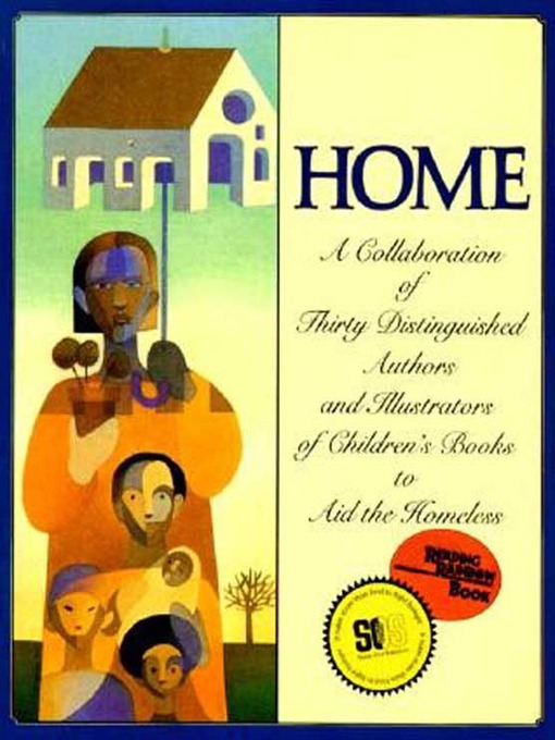 Home (eBook): A Collaboration of Thirty Distinguished Authors and Illustrators of Children's Book to Aid the Homeless