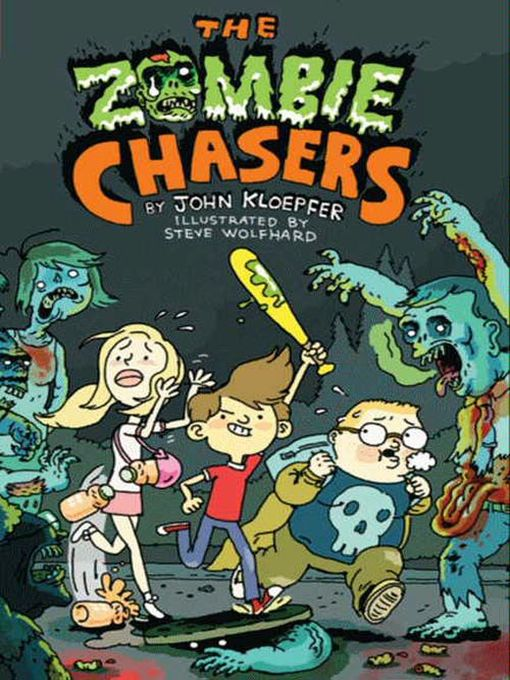 The Zombie Chasers The Zombie Chasers Series, Book 1