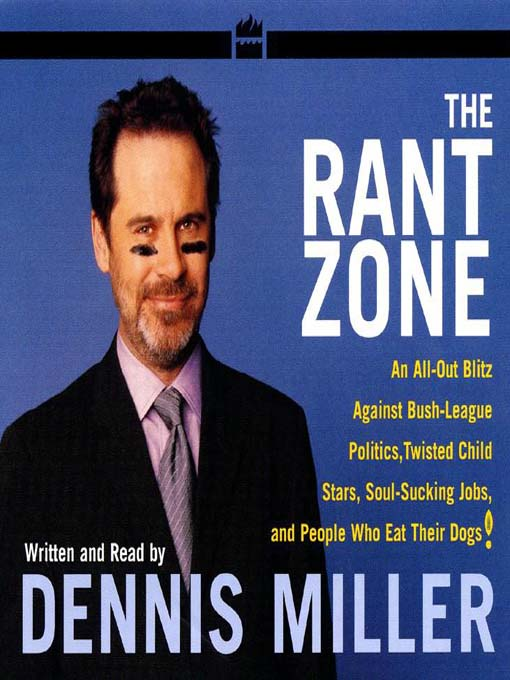 The Rant Zone (MP3): An All-Out Blitz Against Soul-Sucking Jobs, Twisted Child Stars, Holistic Loons, and People Who Eat Their Dogs!