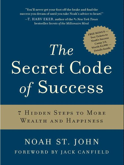 The Secret Code of Success (eBook): 7 Hidden Steps to More Wealth and Happiness