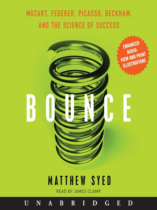 Bounce (MP3): Mozart, Federer, Picasso, Beckham, and the Science of Success