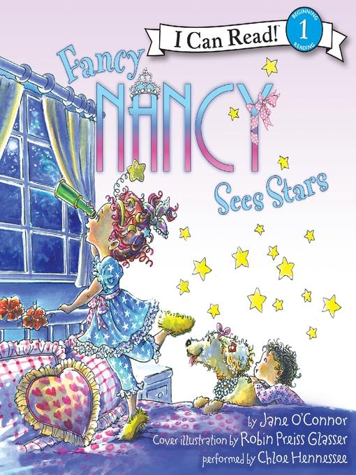 Fancy Nancy Sees Stars: I Can Read Level 1 - Fancy Nancy (MP3)