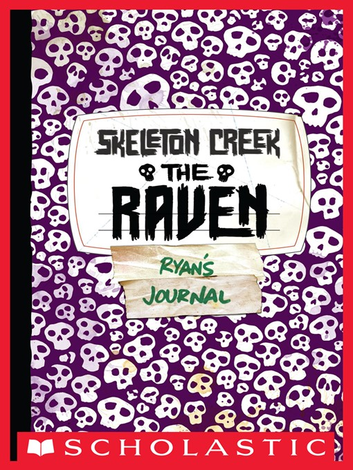 The Raven Skeleton Creek Series, Book 4