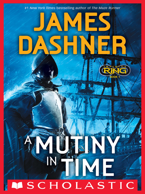 A Mutiny in Time Infinity Ring Series, Book 1