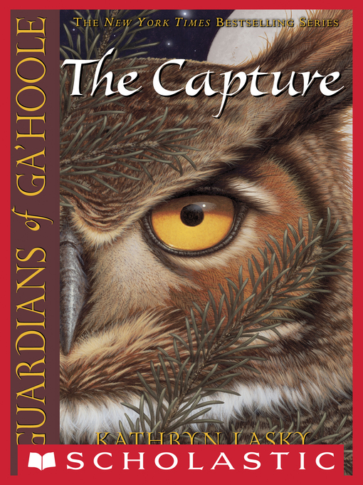 The Capture Guardians of Ga'hoole Series, Book 1