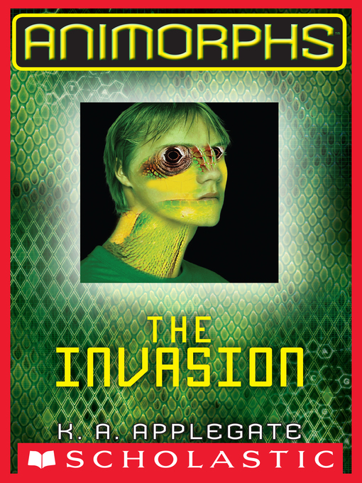 The Invasion Animorphs Series, Book 1