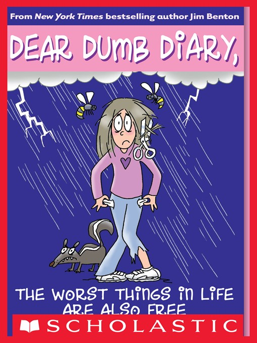 The Worst Things in Life Are Also Free Dear Dumb Diary Series, Book 10