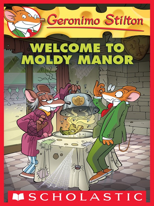 Welcome to Moldy Manor Geronimo Stilton Series, Book 59