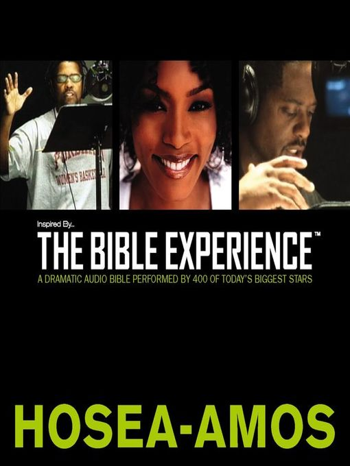 Inspired by ... the Bible Experience (MP3): Hosea--Amos