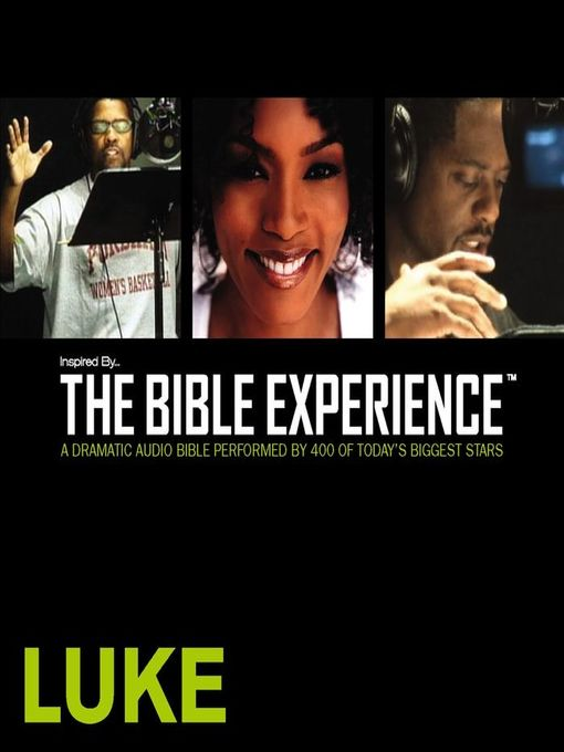 Inspired by ... the Bible Experience (MP3): Luke
