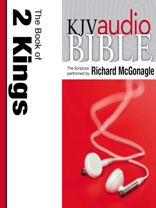 King James Version Audio Bible (MP3): The Book of 2 Kings Performed by Richard McGonagle