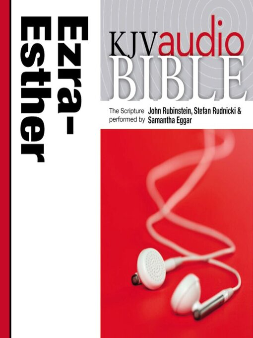 King James Version Audio Bible: The Books of Ezra, Nehemiah, and Esther Performed by John Rubinstein and Samantha Eggar (MP3)