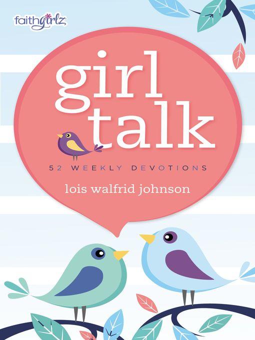 Girl Talk (eBook): 52 Weekly Devotions