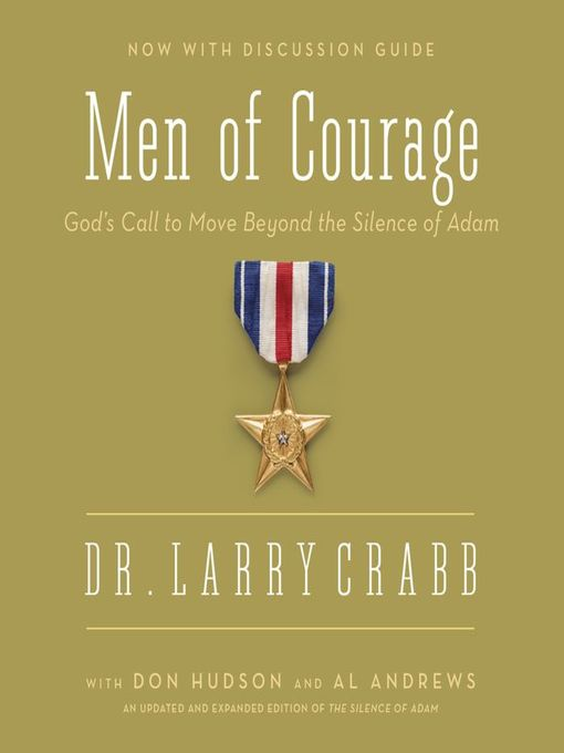 Men of Courage (MP3): God's Call to Move Beyond the Silence of Adam