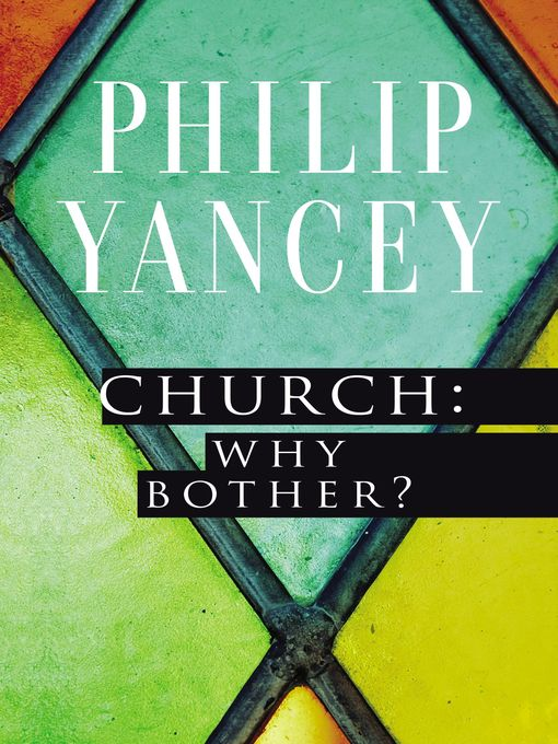 Church: Why Bother? (eBook): My Personal Pilgrimage