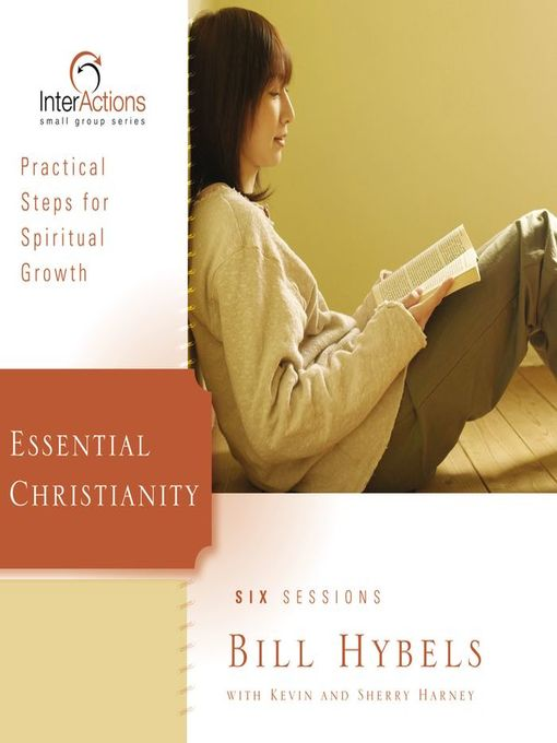 Essential Christianity: Practical Steps for Spiritual Growth - Interactions (MP3)