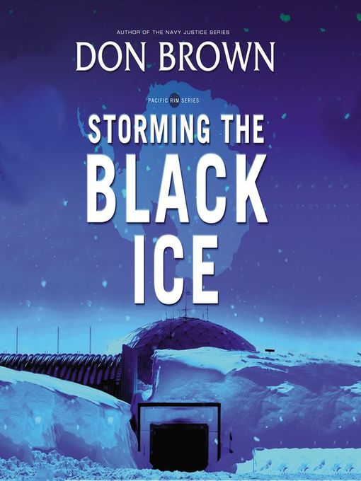 Storming the Black Ice: Pacific Rim Series, Book 3 - Pacific Rim (MP3)