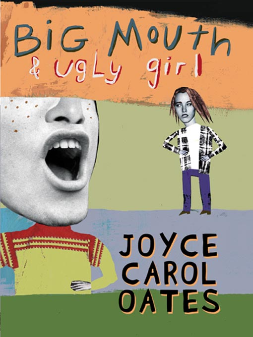 Cover image for Big Mouth & Ugly Girl
