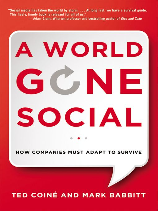 A World Gone Social How Companies Must Adapt to Survive