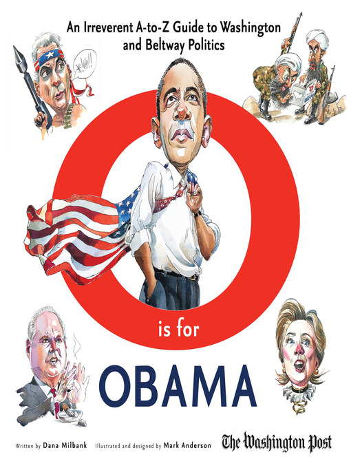 O is for Obama (eBook): An Irreverent A-to-Z Guide to Washington and Beltway Politics