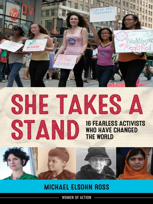 She Takes a Stand 16 Fearless Activists Who Have Changed the World
