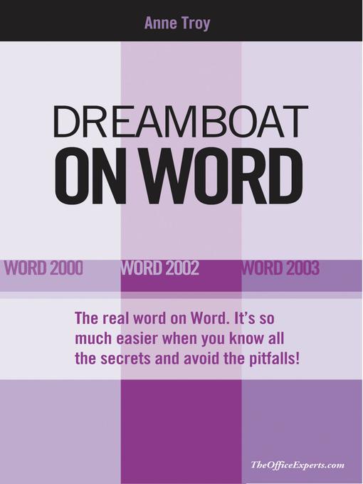 Dreamboat on Word (eBook): Word 2000, Word 2002, Word 2003