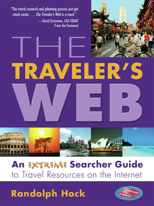 The Traveler's Web (eBook): An Extreme Searcher Guide to Travel Resources on the Internet