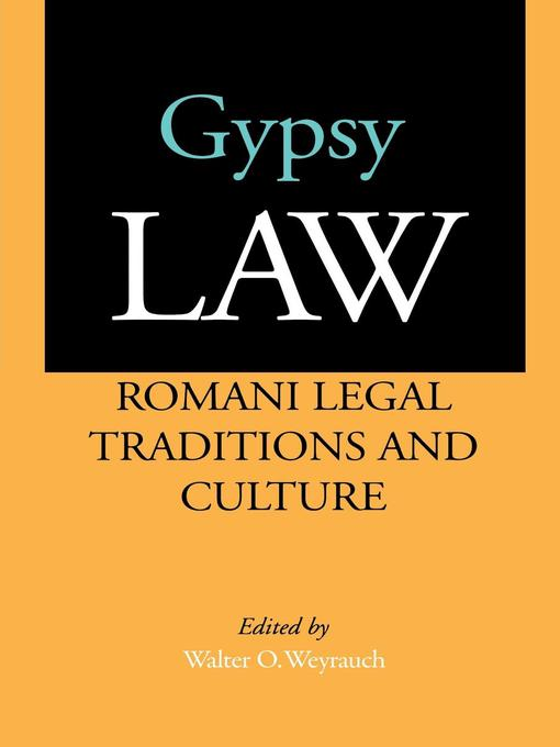 Gypsy Law (eBook): Romani Legal Traditions and Culture