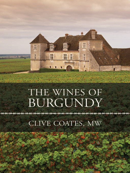 The Wines of Burgundy: Revised Edition (eBook)
