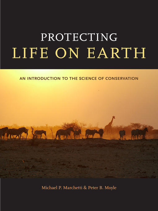 Protecting Life on Earth (eBook): An Introduction to the Science of Conservation
