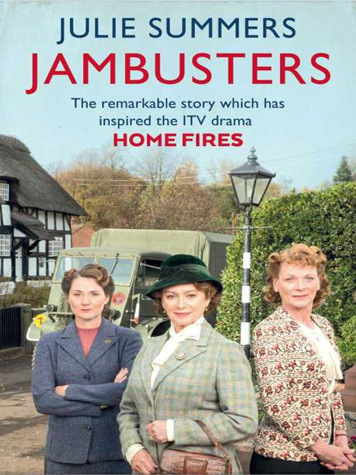 Jambusters (eBook): The Story of the Women's Institute in the Second World War