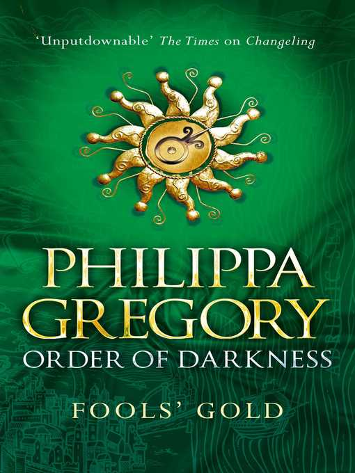 Fools' Gold: Order of Darkness Series, Book 3 - Order of Darkness (eBook)