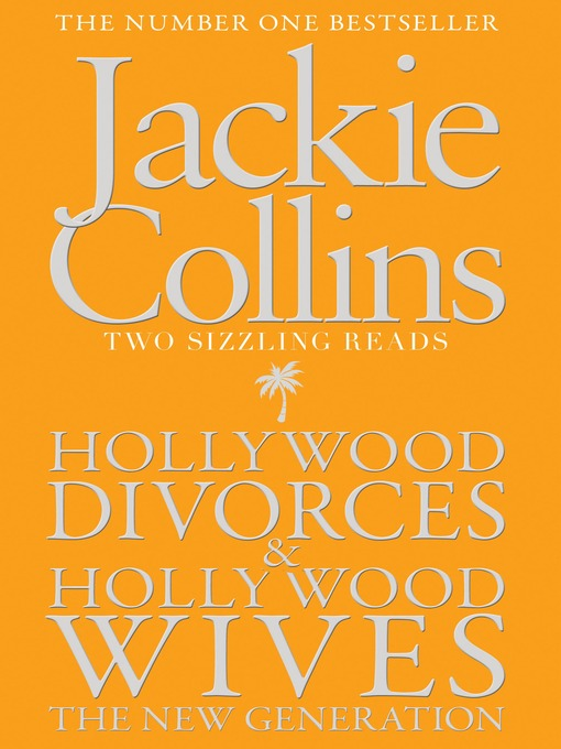Hollywood Divorces & Hollywood Wives: The New Generation (eBook)