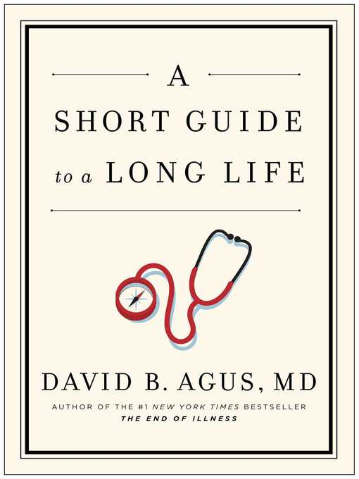A Short Guide to a Long Life (eBook)