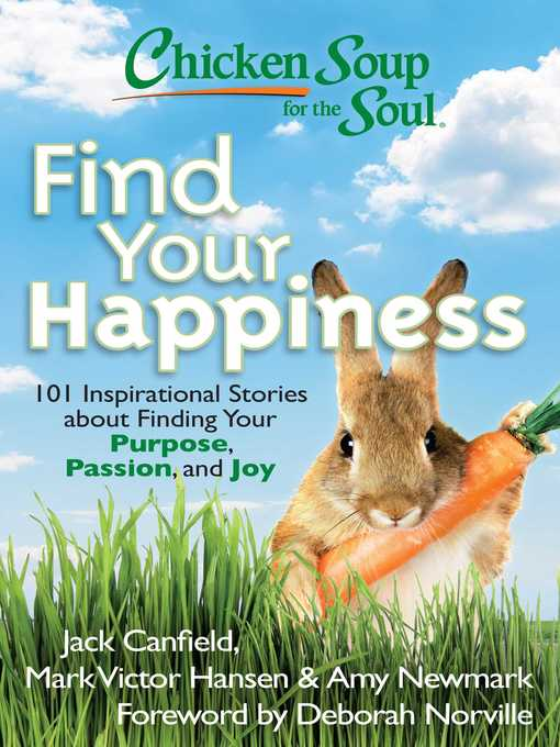 Find Your Happiness (eBook): 101 Inspirational Stories about Finding Your Purpose, Passion, and Joy