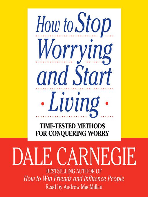 how to stop worrying and start living audiobook download