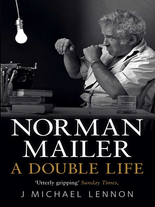 Norman Mailer (eBook): A Double Life