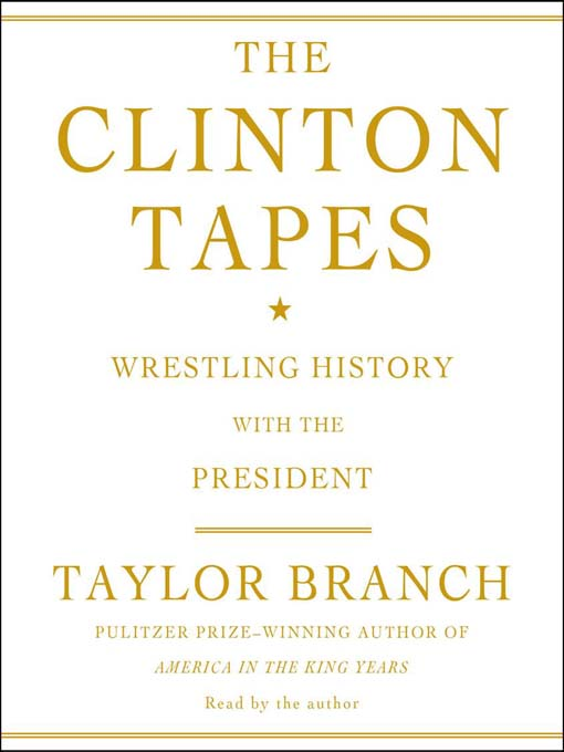 The Clinton Tapes (MP3): Wrestling History with the President