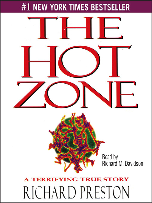 The Hot Zone - Richard M. Davidson - Audiobook - OverDrive® Search