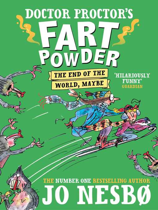 The End of the World. Maybe (eBook): Doctor Proctor's Fart Powder Series, Book 5