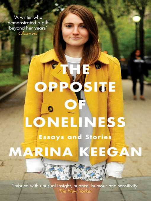 The Opposite of Loneliness (eBook): Essays and Stories