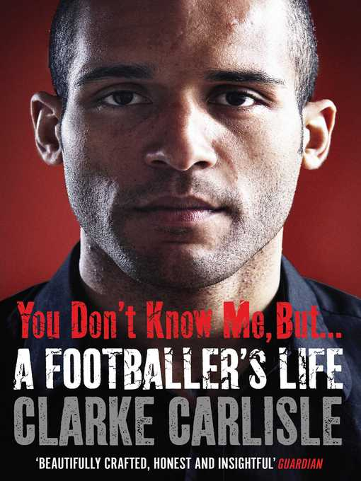 You Don't Know Me, But . . (eBook): A Footballer's Life
