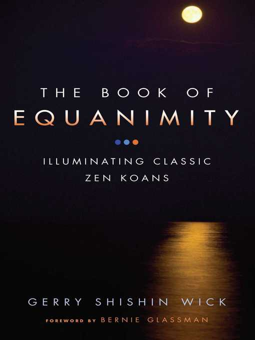 The Book of Equanimity (eBook): Illuminating Classic Zen Koans