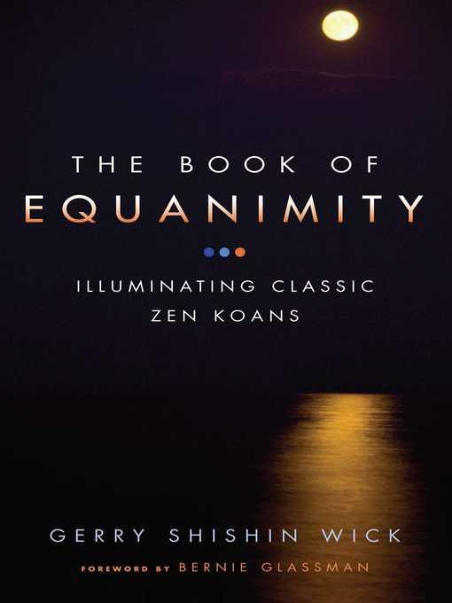 The Book of Equanimity (eBook): Illuminating Classic Zen Koans